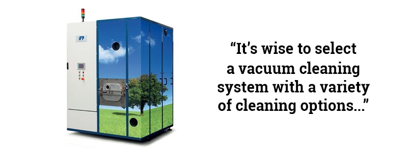 It's wise to select a vacuum cleaning system with a variety of cleaning options.