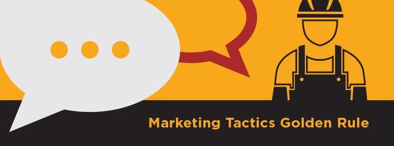 Marketing Tactic Golden Rule